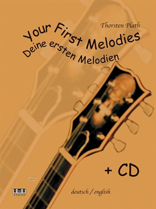 Thorsten Plath: Your First Melodies – Deine ersten Melodien