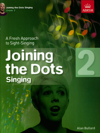Alan Bullard: Alan Bullard: Joining The Dots - Singing (Grade 2)