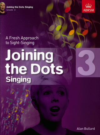 Alan Bullard: Alan Bullard: Joining The Dots - Singing (Grade 3)