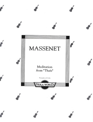 Jules Massenet: Meditation