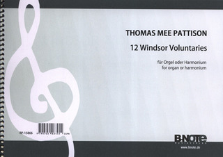 Thomas Mee Pattison: 12 Windsor Voluntaries