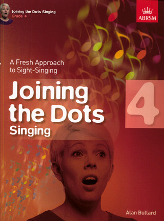 Alan Bullard: Alan Bullard: Joining The Dots - Singing (Grade 4)