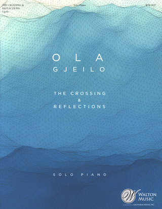Ola Gjeilo: The Crossing and Reflections