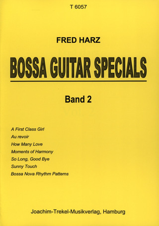 Fred Harz: Bossa Guitar Specials 2
