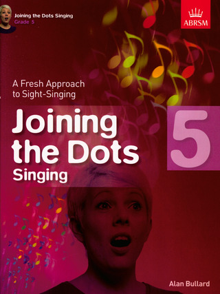 Alan Bullard: Alan Bullard: Joining The Dots - Singing (Grade 5)