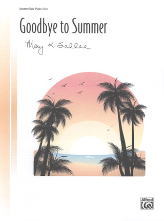Mary K. Sallee: Goodbye to Summer