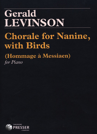 Gerald Levinson: Chorale for Nanine with birds