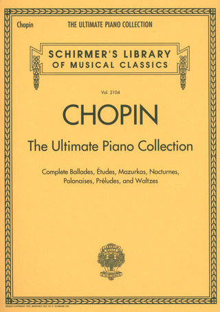 Frédéric Chopin: The Ultimate Piano Collection