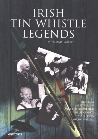 Tommy Walsh: Irish Tin Whistle Legends