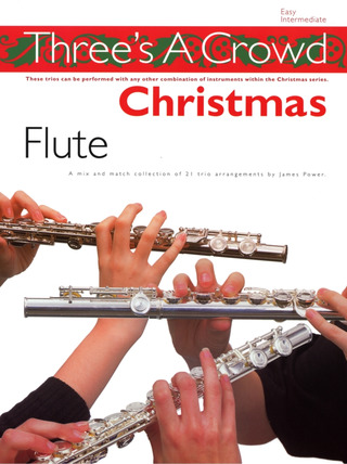 James Power: Three's A Crowd Christmas Flute Easy Intermediate