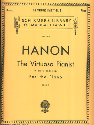 Charles-Louis Hanon: The Virtuoso Pianist in 60 Exercises 2