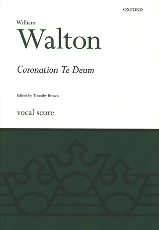 William Walton: Coronation Te Deum