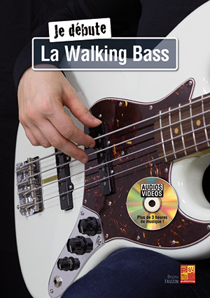 Bruno Tauzin: Je débute – La Walking Bass