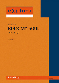 Dick Ravenal: Rock My Soul