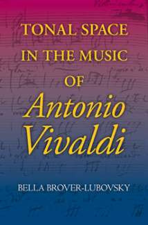 Bella Brover-Lubovsky: Tonal space in the music of Antonio Vivaldi