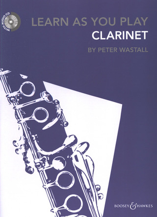 Peter Wastall: Learn As You Play Clarinet