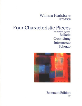 Hurlstone W.: 4 Characteristic Pieces