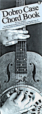 Stacy Phillips: Dobro Case Chord Book