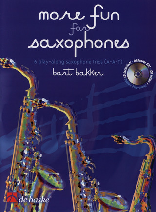 Bart Bakker: More Fun for Saxophones