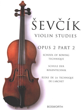 Otakar Ševčík: School of Bowing Technique op. 2/2