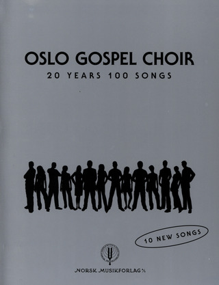 Tore W. Aas: Oslo Gospel Choir - 20 Years 100 Songs