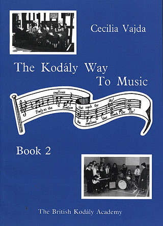Cecilia Vajda: The Kodaly Way To Music Vol. 2