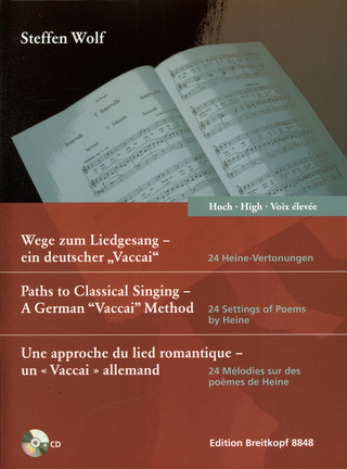 "Steffen Wolf: Paths to Classical Singing – A German ""Vaccai"" Method – High Voice"
