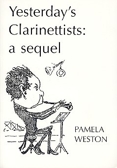 Pamela Weston: Yesterday's Clarinettists: A Sequel