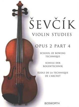 Otakar Ševčík: School of Bowing Technique op. 2/4