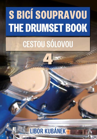 Libor Kubánek: The Drumset Book 4