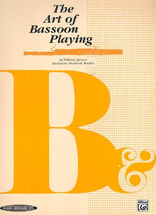 Spencer William + Mueller Frederick: The Art Of Basson Playing