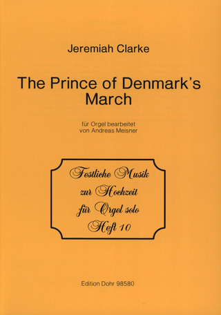 Jeremiah Clarke: The Prince of Denmark's March D-Dur