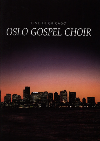 Tore W. Aas: Live in Chicago - Oslo Gospel Choir