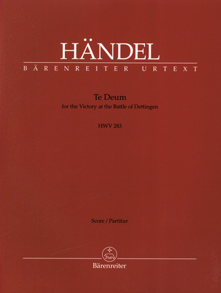George Frideric Handel: Te Deum for the Victory at the Battle of Dettingen HWV 283