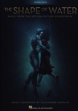Alexandre Desplat: The Shape of Water