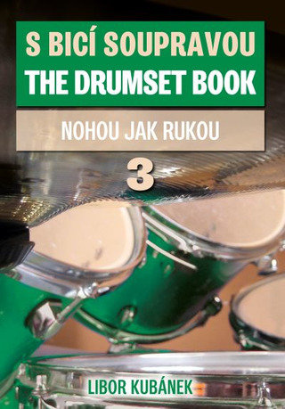 Libor Kubánek: The Drumset Book 3