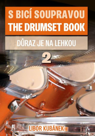 Libor Kubánek: The Drumset Book 2