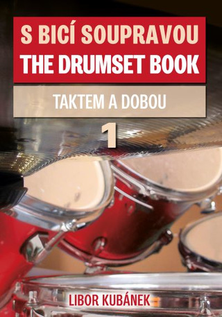 Libor Kubánek: The Drumset Book 1