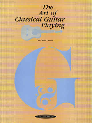 Duncan Charles: The Art Of Classic Guitar Playing