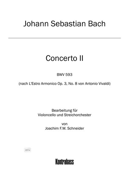 Johann Sebastian Bach: Concerto for Violoncello, Strings and Basso continuo in A minor