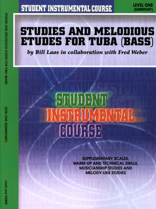 Laas Bill + Weber Fred: Studies + Melodious Etudes 1 Level