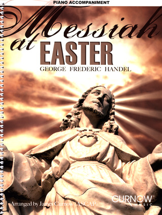 Georg Friedrich Händel: Messiah at Easter