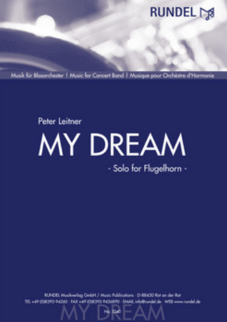 Peter Leitner: My Dream