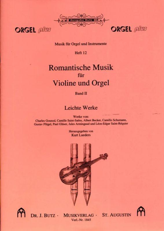 Romantische Musik für Violine und Orgel 2 | im Stretta