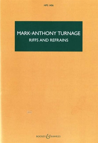 Mark-Anthony Turnage: Riffs and Refrains (2002-2003)