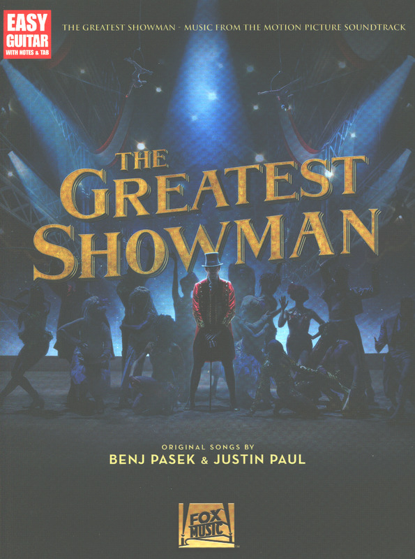 Benj Pasek et al.: The Greatest Showman