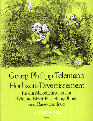 Georg Philipp Telemann: Hochzeitsdivertissement