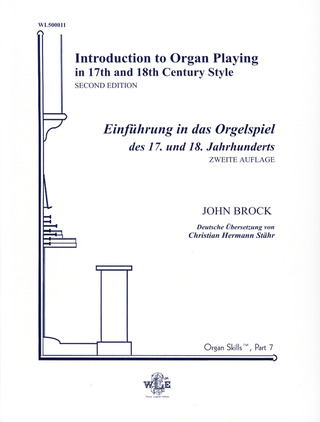 John Brock: Introduction to organ playing in 17th and 18th century style