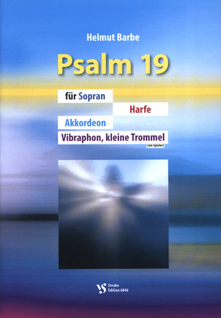 Helmut Barbe: Psalm 19