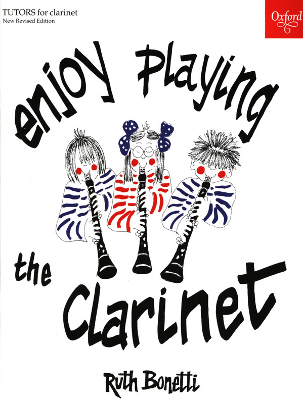 Bonetti Ruth: Enjoy Playing The Clarinet